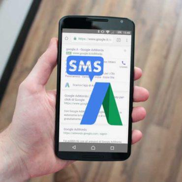 Google AdWords e l'estensione sms: un nuovo modo per acquisire utenti