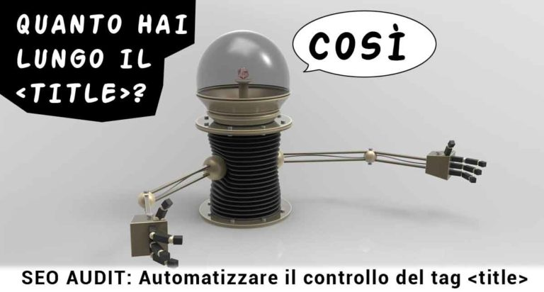 Audit SEO: automatizzare il controllo del tag title